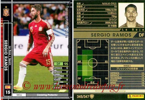 2015-16 - Panini WCCF - N° 345 - Sergio RAMOS (Espagne)