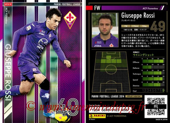 Panini Football League 2014 - PFL07 - N° 143 - Giuseppe ROSSI (ACF Fiorentina) (Super FW)