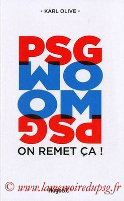 2011-02-24 - PSG-OM, On remet ça ! (Hugo & Compagnie, 189 pages)