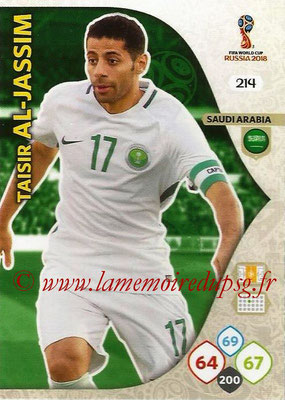 2018 - Panini FIFA World Cup Russia Adrenalyn XL - N° 214 - Traisir AL-JASSIM (Arabie Saoudite)