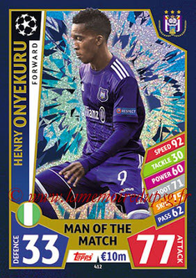 2017-18 - Topps UEFA Champions League Match Attax - N° 412 - Henry ONYEKURU (RSC Anderlecht) (Man Of the Match)