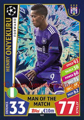 2017-18 - Topps UEFA Champions League Match Attax - N° 412 - Henry ONYEKURU (RSC Anderlecht) (Man Of the Match)