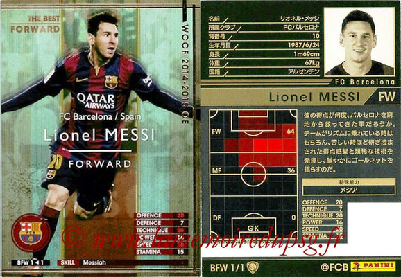 2013-14 - WCCF - N° BFW1 - Lionel MESSI (FC Barcelone) (The Best Forward)