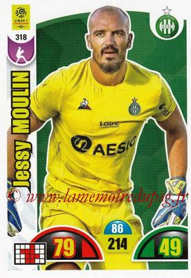 2018-19 - Panini Adrenalyn XL Ligue 1 - N° 318 - Jessy MOULIN (Saint-Etienne)