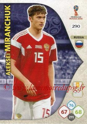 2018 - Panini FIFA World Cup Russia Adrenalyn XL - N° 290 - Aleksei MIRANCHUK (Russie)