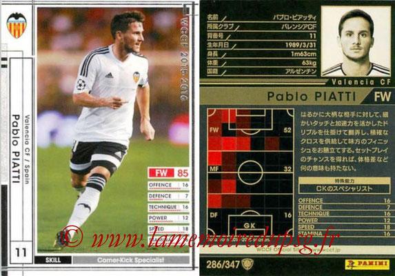 2015-16 - Panini WCCF - N° 286 - Pablo PIATTI (Valencia CF)