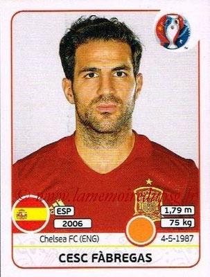 Panini Euro 2016 Stickers - N° 362 - Cesc FABREGAS (Espagne)