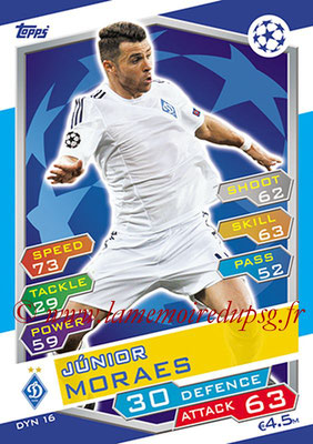 2016-17 - Topps UEFA Champions League Match Attax - N° DYN16 - Junior MORAESV (FC Dynamo Kiev)