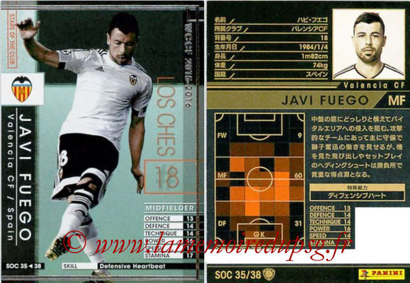 2015-16 - Panini WCCF - N° SOC35 - Javi JUEGO (FC Valence) (Stars Of The Club)