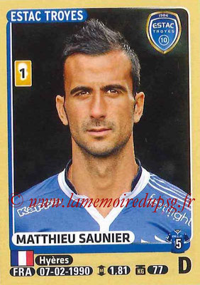 2015-16 - Panini Ligue 1 Stickers - N° 468 - Matthieu SAUNIER (ESTAC Troyes)
