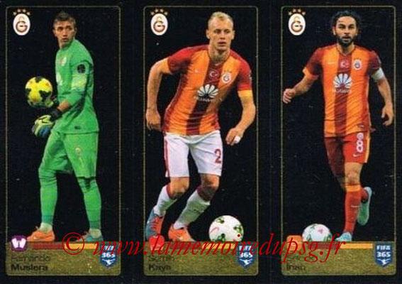 2015-16 - Panini FIFA 365 Stickers - N° 773-774-775 - Fernando MUSLERA + Semih KAYA + Selcuk INAN (Galatasaray AS)