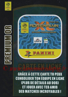 2018-19 - Panini Adrenalyn XL Ligue 1 - N° OR - Premium Or