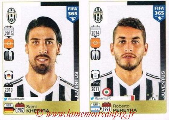 2015-16 - Panini FIFA 365 Stickers - N° 575-576 - Sami KHEDIRA + Roberto PEREYRA (Juventus FC)