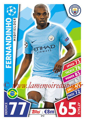 2017-18 - Topps UEFA Champions League Match Attax - N° 172 - FERNANDINHO (Manchester City FC)