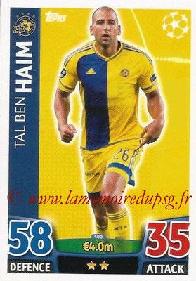 2015-16 - Topps UEFA Champions League Match Attax - N° 400 - Tal Ben HAIM (Maccabi Tel-Aviv FC)