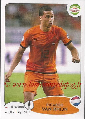 2014 - Panini Road to FIFA World Cup Brazil Stickers - N° 304 - Ricardo VAN RHIJN (Pays-Bas)