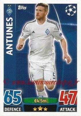 2015-16 - Topps UEFA Champions League Match Attax - N° 293 - ANTUNES (FC Dynamo Kiev)