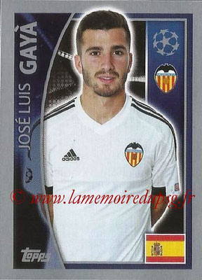 2015-16 - Topps UEFA Champions League Stickers - N° 554 - José Luis GAYA (FC Valence)