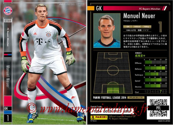 Panini Football League 2014 - PFL08 - N° 081 - Manuel NEUER (Bayern Munich) (Star)