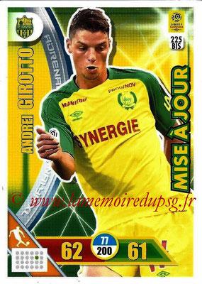 2017-18 - Panini Adrenalyn XL Ligue 1 - N° 225bis - Andrei GIROTTO (Nantes) (Mise à jour)