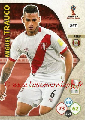 2018 - Panini FIFA World Cup Russia Adrenalyn XL - N° 257 - Miguel TRAUCO (Perou)