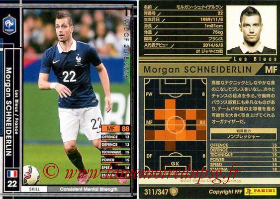 2015-16 - Panini WCCF - N° 311 - Morgan SCHNEIDERLIN (France)