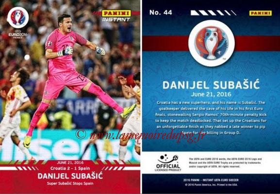 Panini Instant Euro 2016 - N° 044 - Danijel SUBASIC