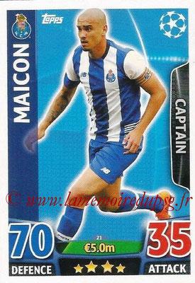 2015-16 - Topps UEFA Champions League Match Attax - N° 021 -  MAICON (FC Porto) (Captain)