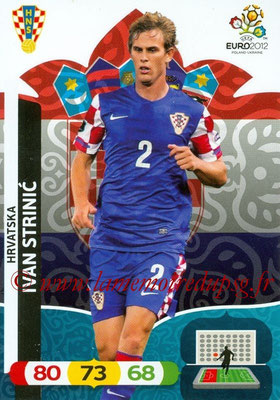 Panini Euro 2012 Cards Adrenalyn XL - N° 106 - Ivan STRINIC (Croatie)