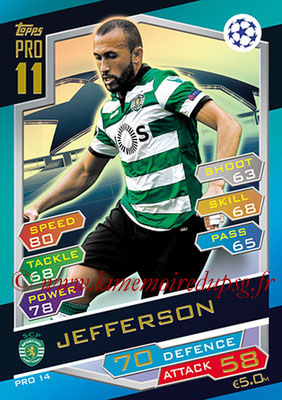 2016-17 - Topps UEFA Champions League Match Attax - N° PRO14 - JEFFERSON (Sporting CP) (Pro 11)