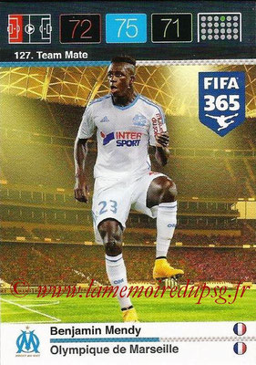 2015-16 - Panini Adrenalyn XL FIFA 365 - N° 127 - Benjamin MENDY (Olympique de Marseille) (Team Mate)