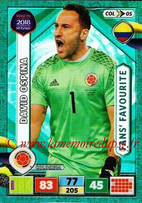 2018 - Panini Road to FIFA World Cup Russia Adrenalyn XL - N° COL05 - David OSPINA (Colombie) (Fans' Favourite)