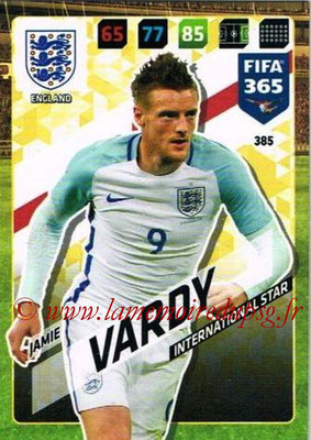 2017-18 - Panini FIFA 365 Cards - N° 385 - Jamie VARDY (Angleterre) (International Star)
