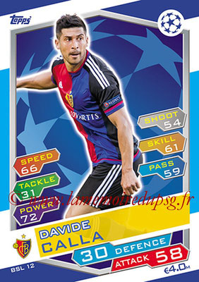 2016-17 - Topps UEFA Champions League Match Attax - N° BSL12 - Davide CALLA (FC Bale)