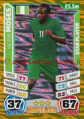 Topps Match Attax England 2014 - N° 185 - Victor MOSES (Nigéria) (Star Player)