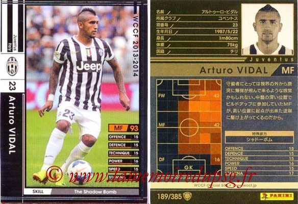 2013-14 - WCCF - N° 189 - Arturo VIDAL (Juventus FC)