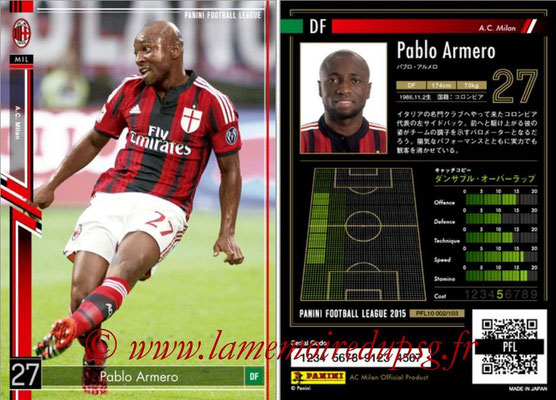 Panini Football League 2015 - PFL10 - N° 002 - Pablo ARMERO (Milan AC)