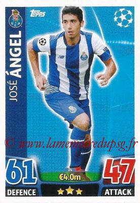 2015-16 - Topps UEFA Champions League Match Attax - N° 024 - José ANGEL (FC Porto)
