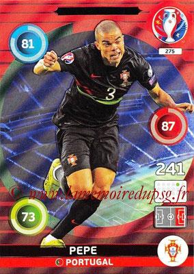 Panini Euro 2016 Cards - N° 275 - PEPE (Portugal) (Defensive Rock)