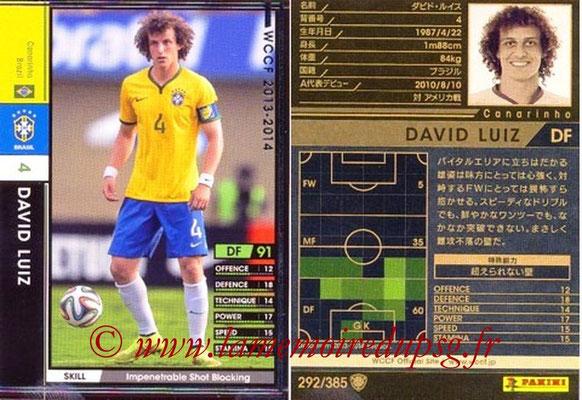 2013-14 - WCCF - N° 292 - David LUIZ (Brésil)