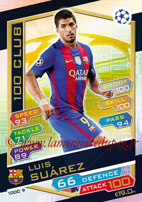 2016-17 - Topps UEFA Champions League Match Attax - N° 100C9 - Luis SUAREZ (FC Barcelone) (100 Club)