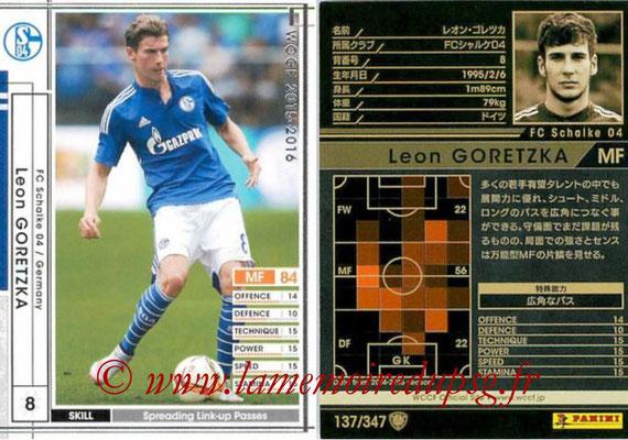 2015-16 - Panini WCCF - N° 137 - Leon GORETZKA (FC Schalke 04)