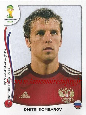 2014 - Panini FIFA World Cup Brazil Stickers - N° 608 - Dmitri KOMBAROV (Russie)