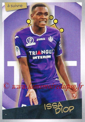 2017-18 - Panini Ligue 1 Stickers - N° 492 - Issa DIOP (Toulouse) (A suivre)