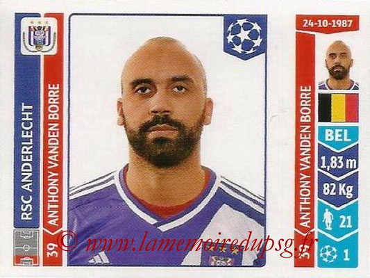 2014-15 - Panini Champions League N° 308 - Anthony VANDEN BORRE (RSC Anderlecht)