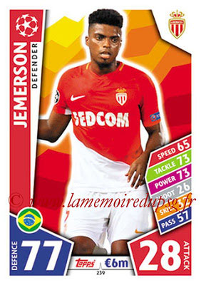 2017-18 - Topps UEFA Champions League Match Attax - N° 239 - JEMERSON (AS Monaco)