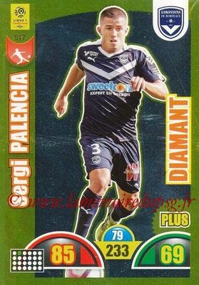 2018-19 - Panini Adrenalyn XL Ligue 1 - N° 517 - Sergi PALENCIA (Bordeaux) (Diamant Plus)