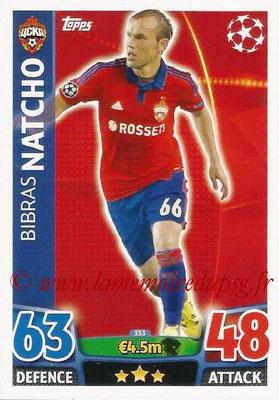 2015-16 - Topps UEFA Champions League Match Attax - N° 352 - Bibras NATCHO (CSKA Moscou)