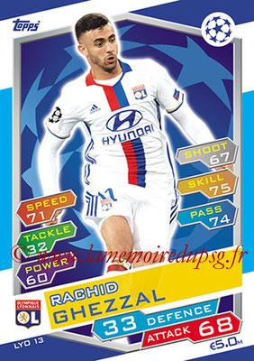 2016-17 - Topps UEFA Champions League Match Attax - N° LYO13 - Rachid GHEZZAL (Olympique Lyonnais)