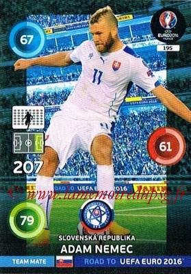 Panini Road to Euro 2016 Cards - N° 195 - Adam NEMEC (République Slovaque)